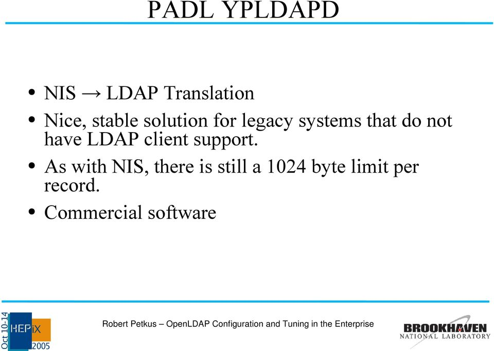 LDAP client support.
