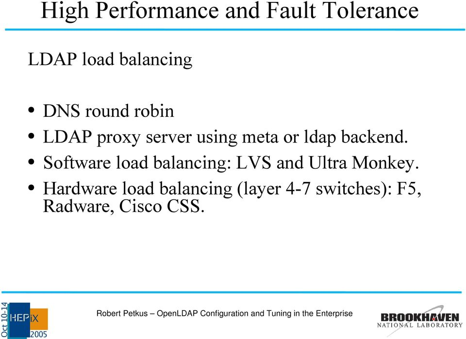 backend. Software load balancing: LVS and Ultra Monkey.