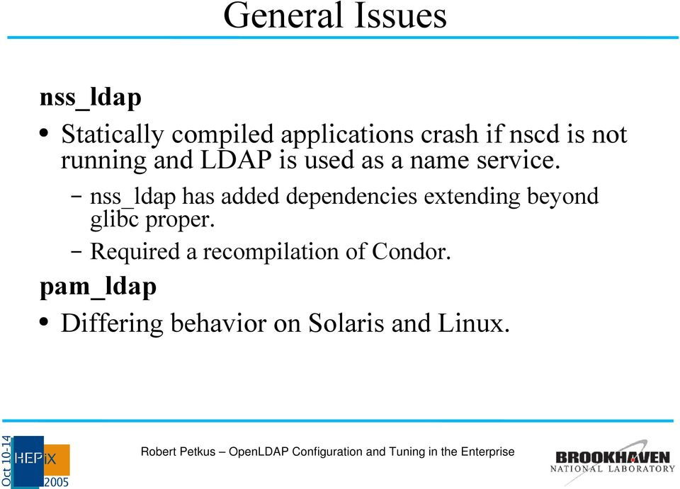 nss_ldap has added dependencies extending beyond glibc proper.