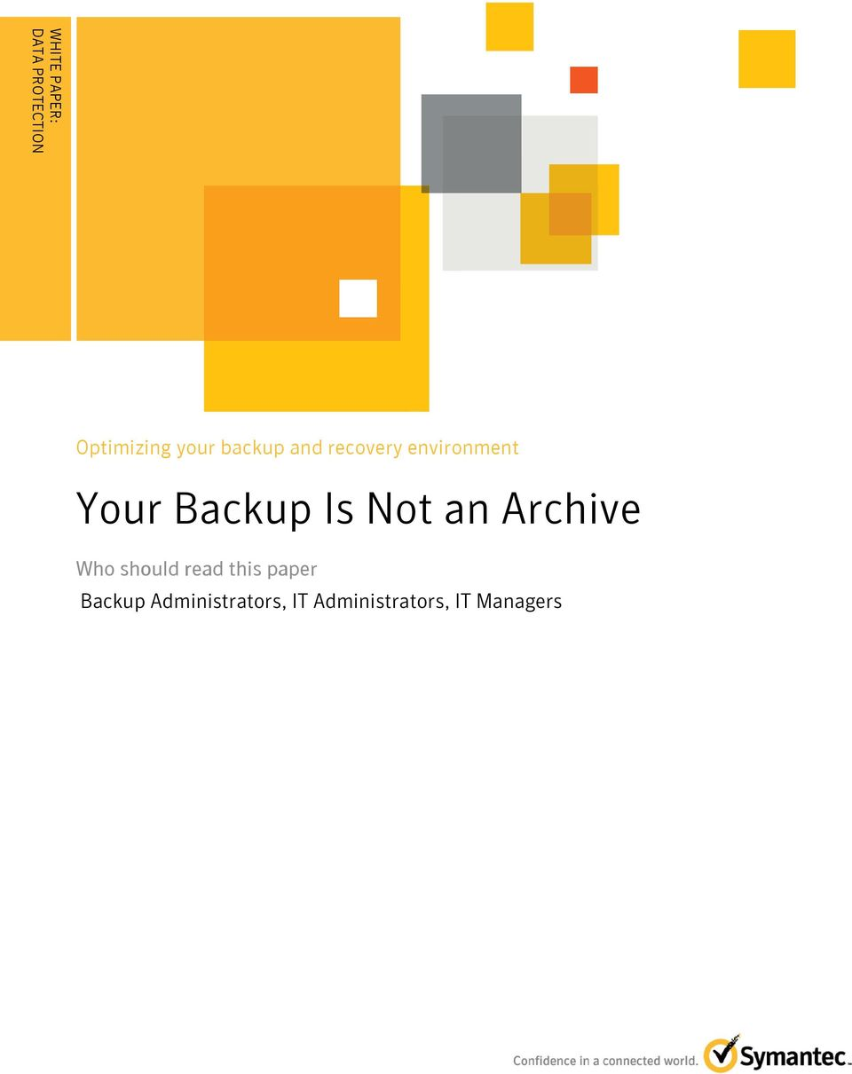 Backup Is Not an Archive Who should read