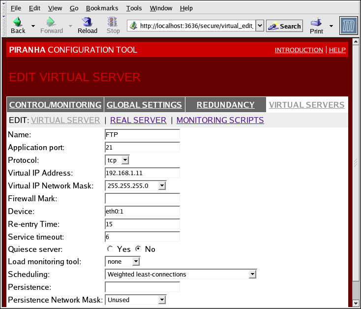 Chapter 4. Configuring the LVS Routers with Piranha Configuration Tool any of the subsections related to this virtual server, complete this page and click on the ACCEPT button. Figure 4.6.