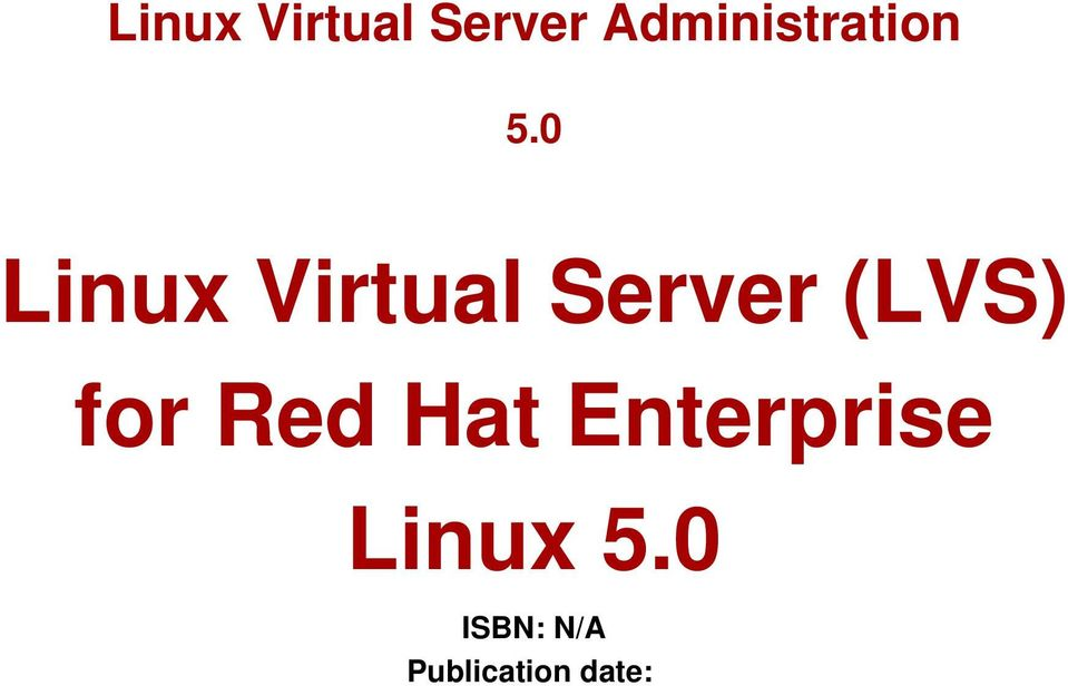 0  (LVS) for Red Hat Enterprise