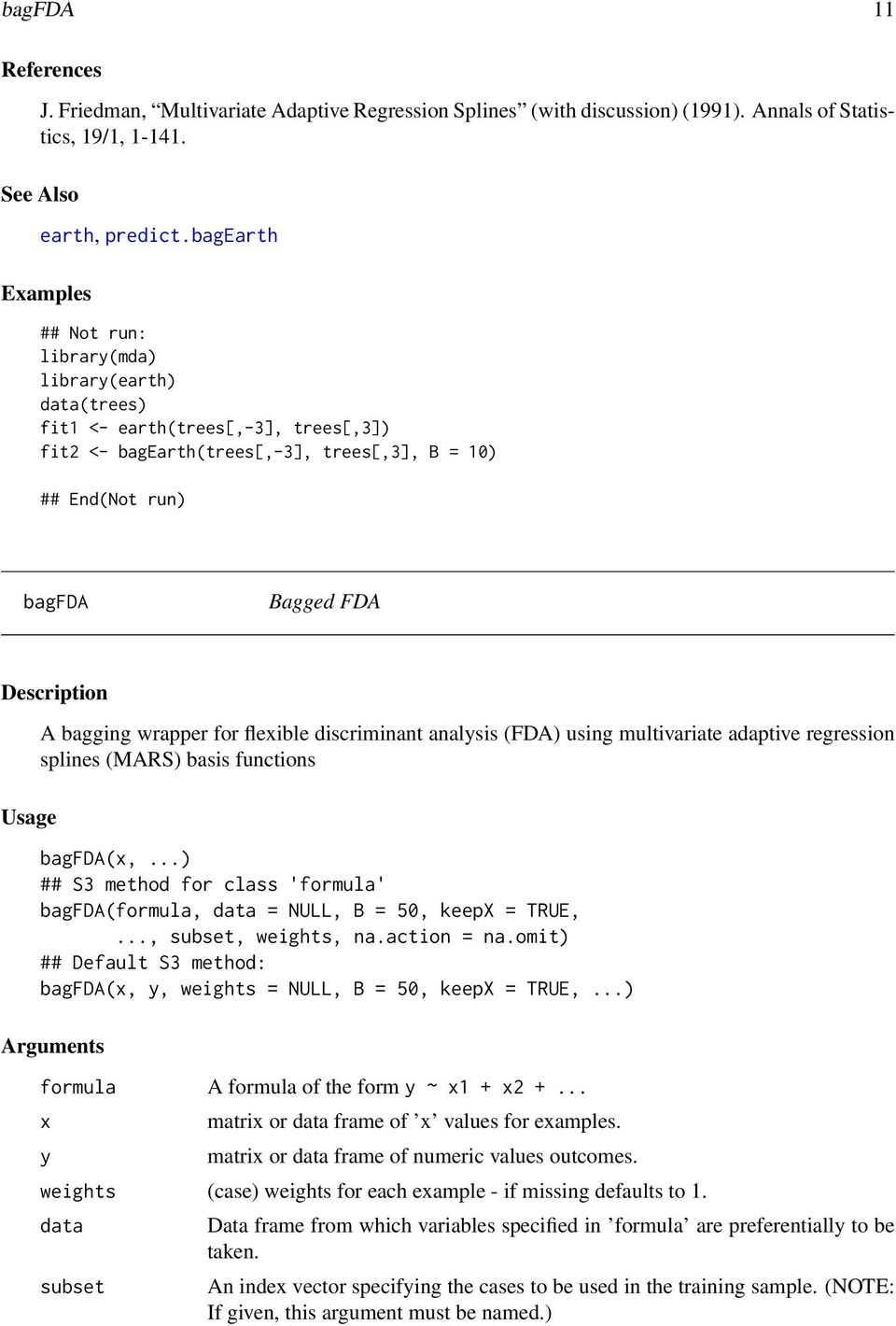 Description Usage A bagging wrapper for flexible discriminant analysis (FDA) using multivariate adaptive regression splines (MARS) basis functions bagfda(x,.