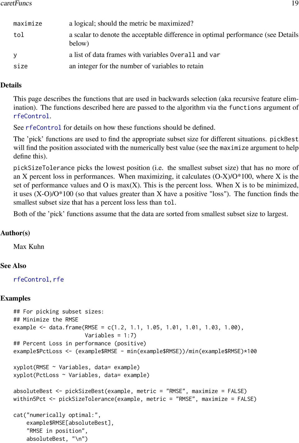 This page describes the functions that are used in backwards selection (aka recursive feature elimination).