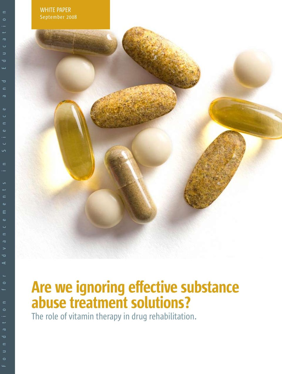 2008 Are we ignoring effective substance abuse treatment