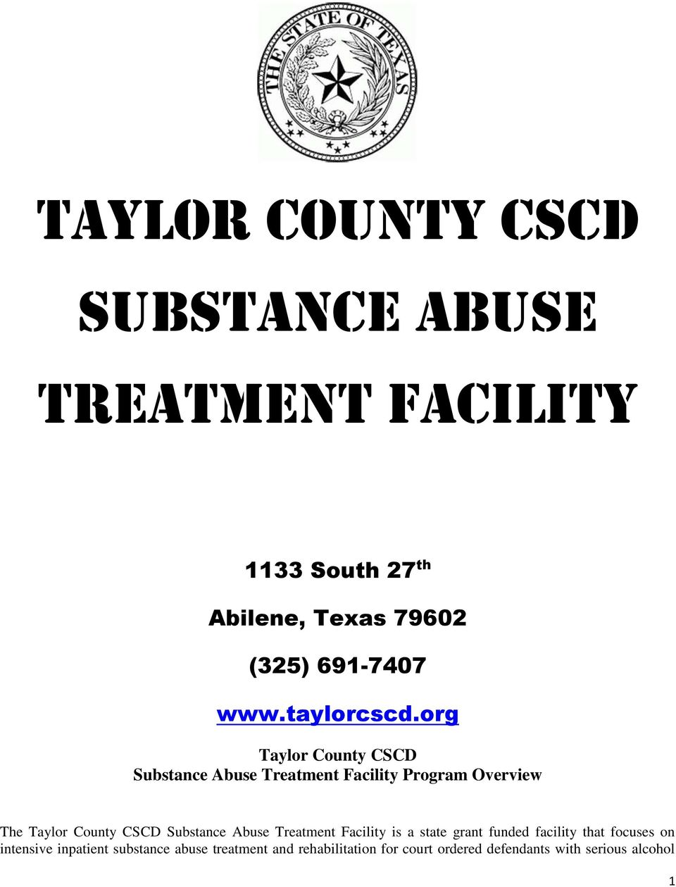 org Taylor County CSCD Substance Abuse Treatment Facility Program Overview The Taylor County CSCD