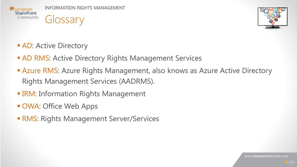 knows as Azure Active Directory Rights Management Services (AADRMS).