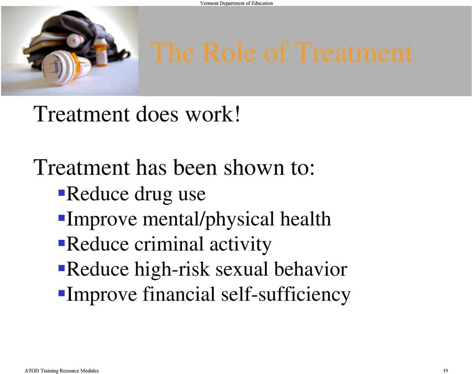 mental/physical health Reduce criminal activity Reduce