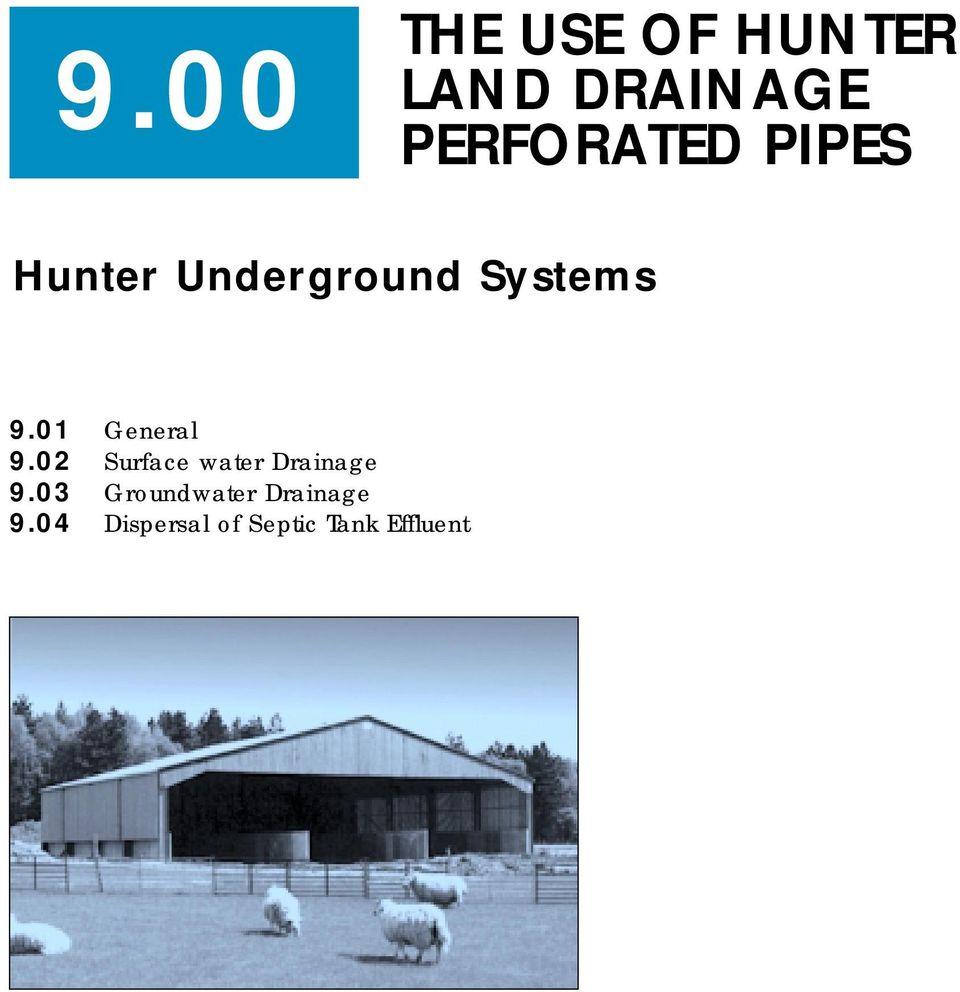 01 General 9.02 Surface water Drainage 9.
