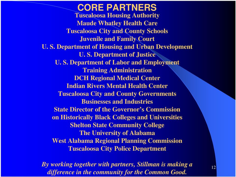 Department of Labor and Employment Training Administration DCH Regional Medical Center Indian Rivers Mental Health Center Tuscaloosa City and County Governments Businesses and
