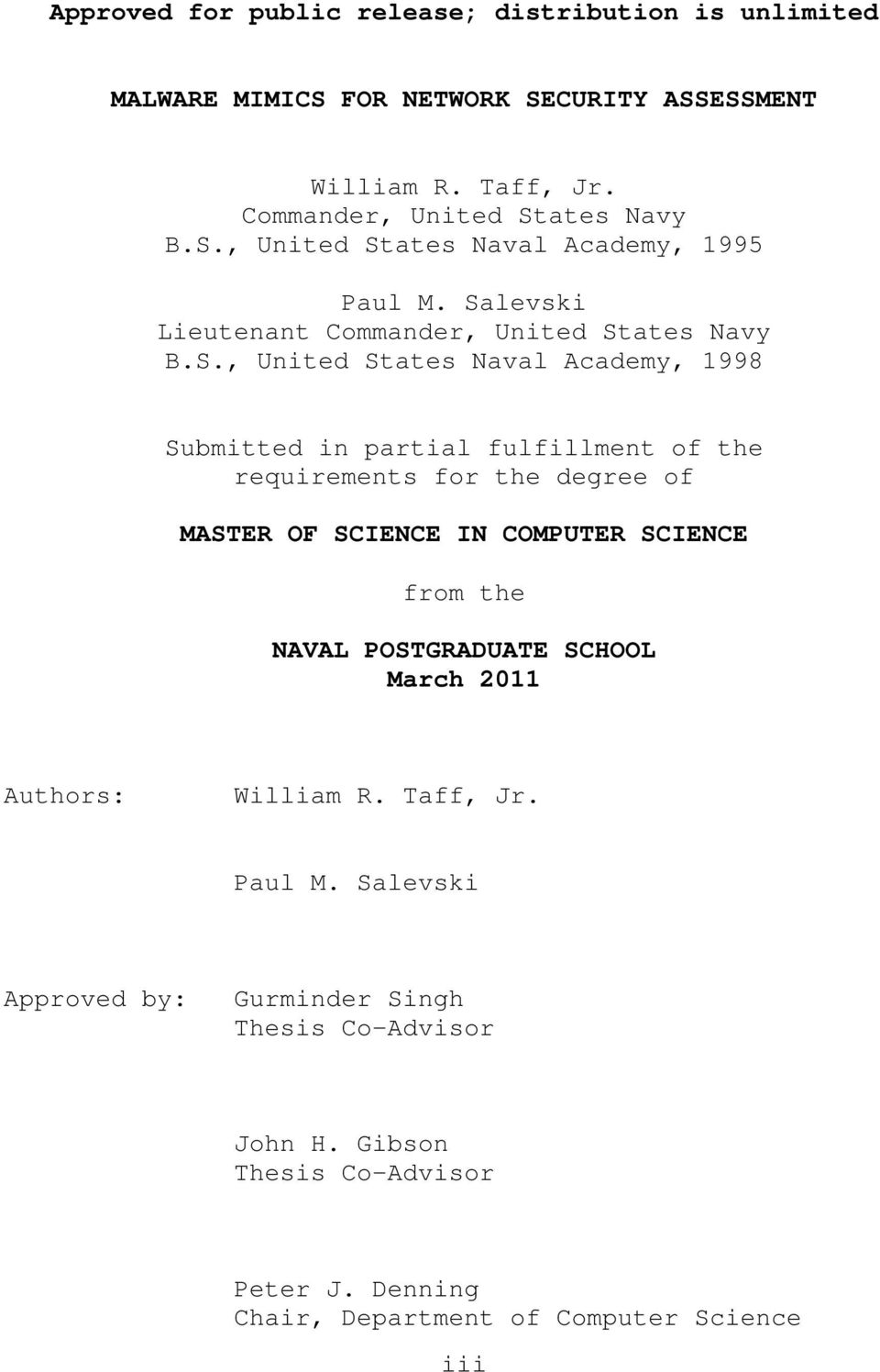 of MASTER OF SCIENCE IN COMPUTER SCIENCE from the NAVAL POSTGRADUATE SCHOOL March 2011 Authors: William R. Taff, Jr. Paul M.