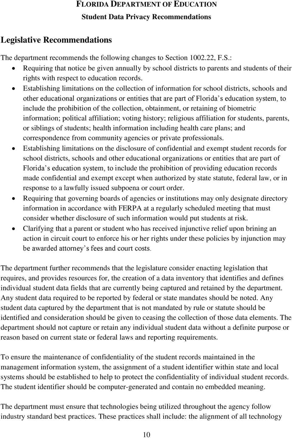 Establishing limitations on the collection of information for school districts, schools and other educational organizations or entities that are part of Florida s education system, to include the