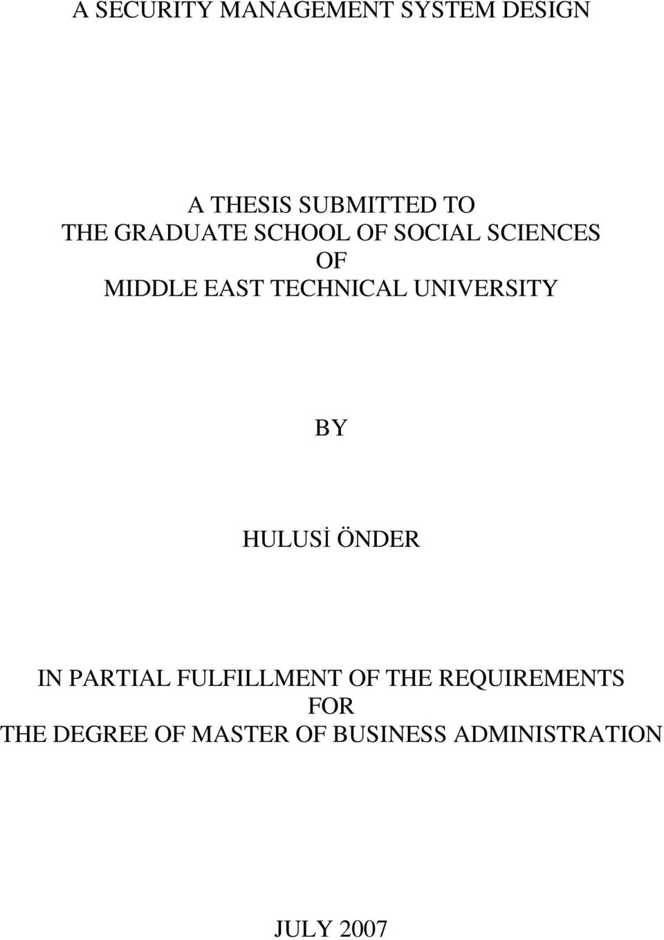 UNIVERSITY BY HULUSİ ÖNDER IN PARTIAL FULFILLMENT OF THE