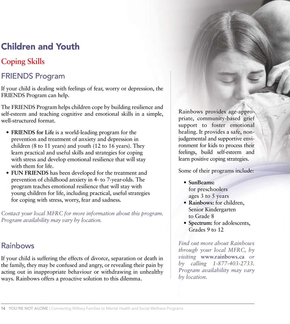 FRIENDS for Life is a world-leading program for the prevention and treatment of anxiety and depression in children (8 to 11 years) and youth (12 to 16 years).