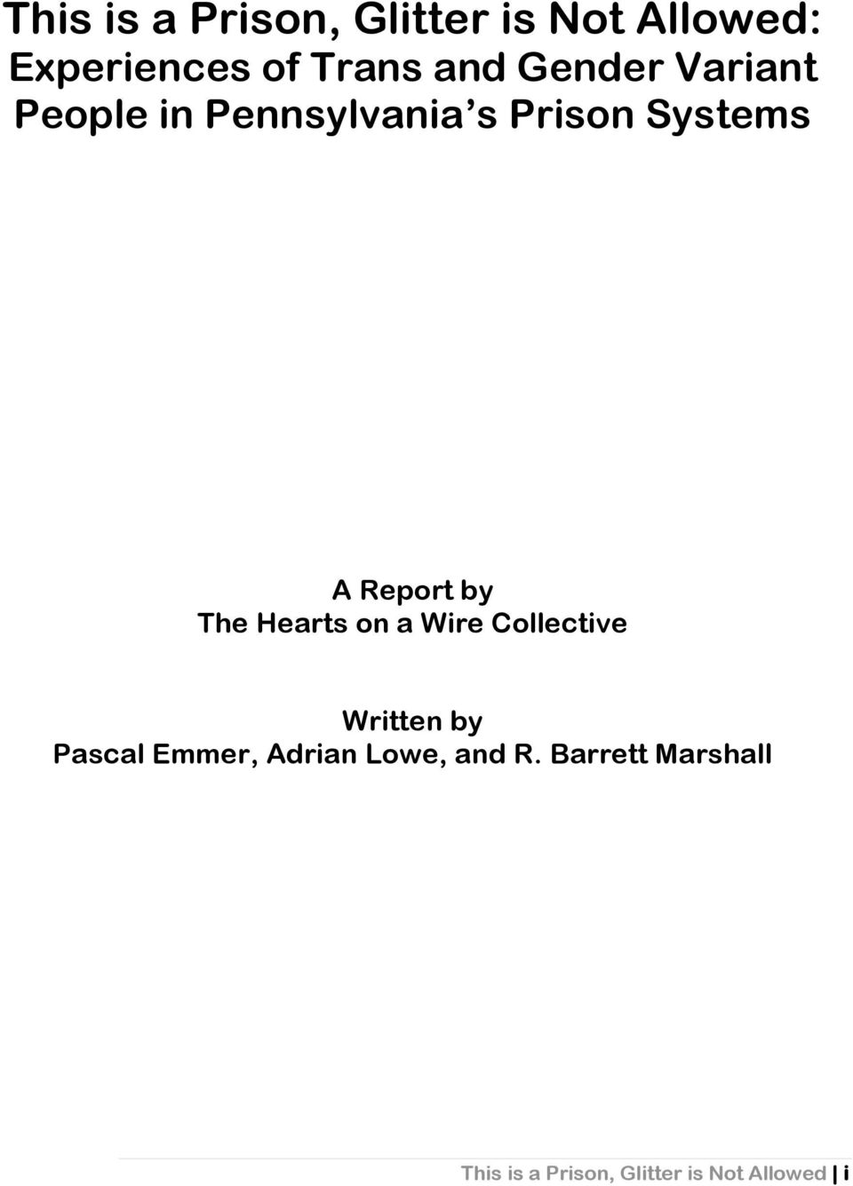 The Hearts on a Wire Collective Written by Pascal Emmer, Adrian