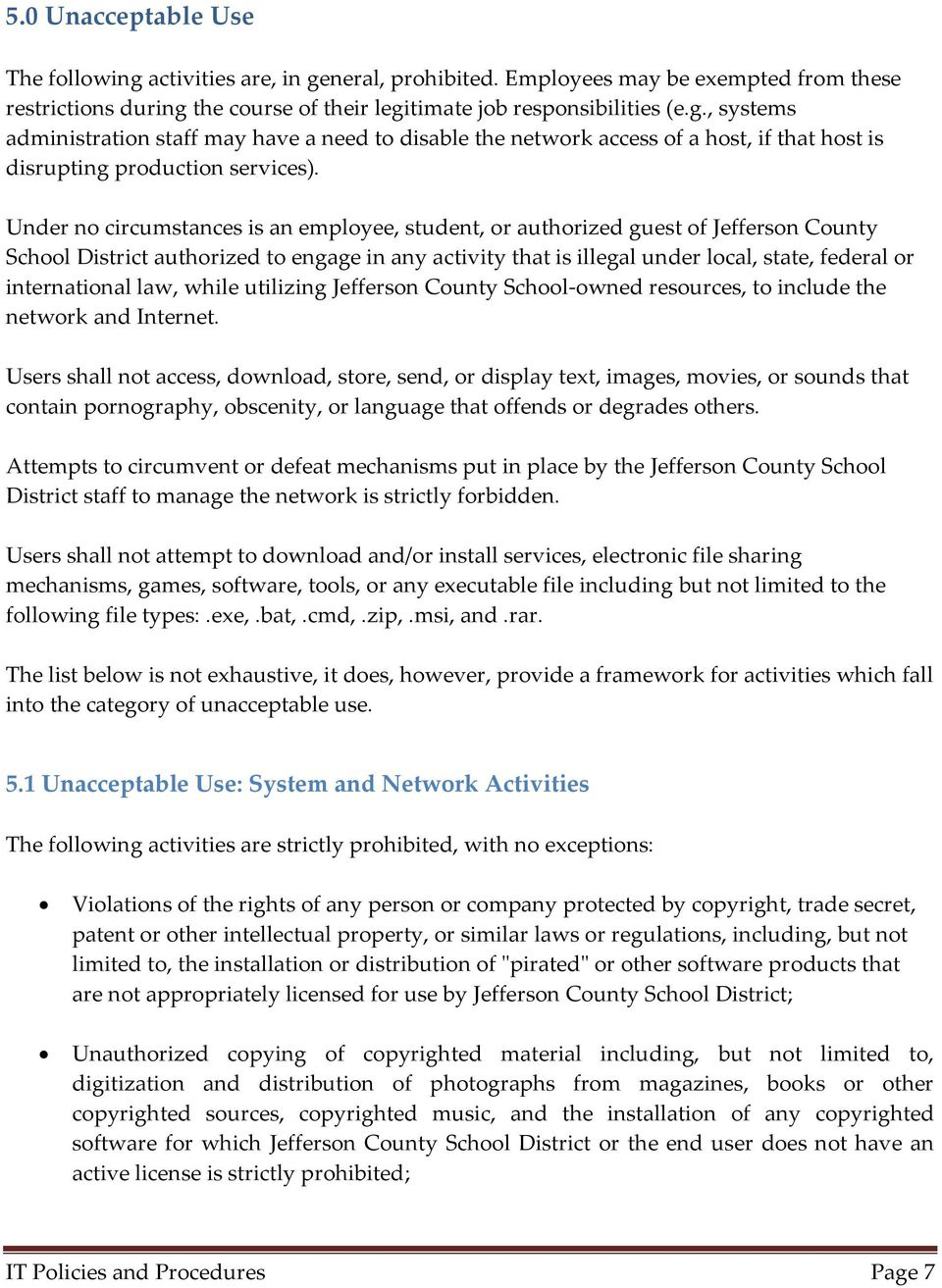 international law, while utilizing Jefferson County School-owned resources, to include the network and Internet.