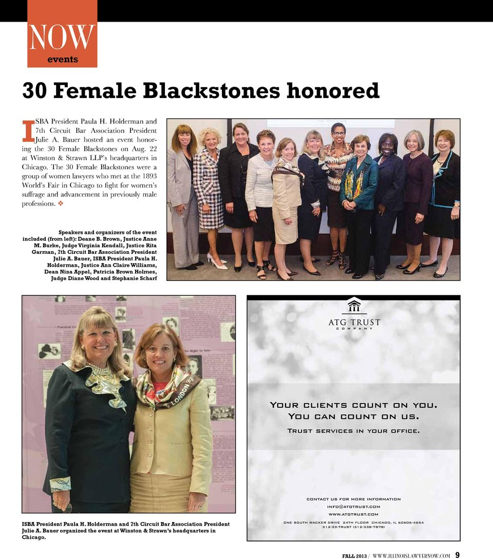 The 30 Female Blackstones were a group of women lawyers who met at the 1893 World s Fair in Chicago to fight for women s suffrage and advancement in previously male professions.