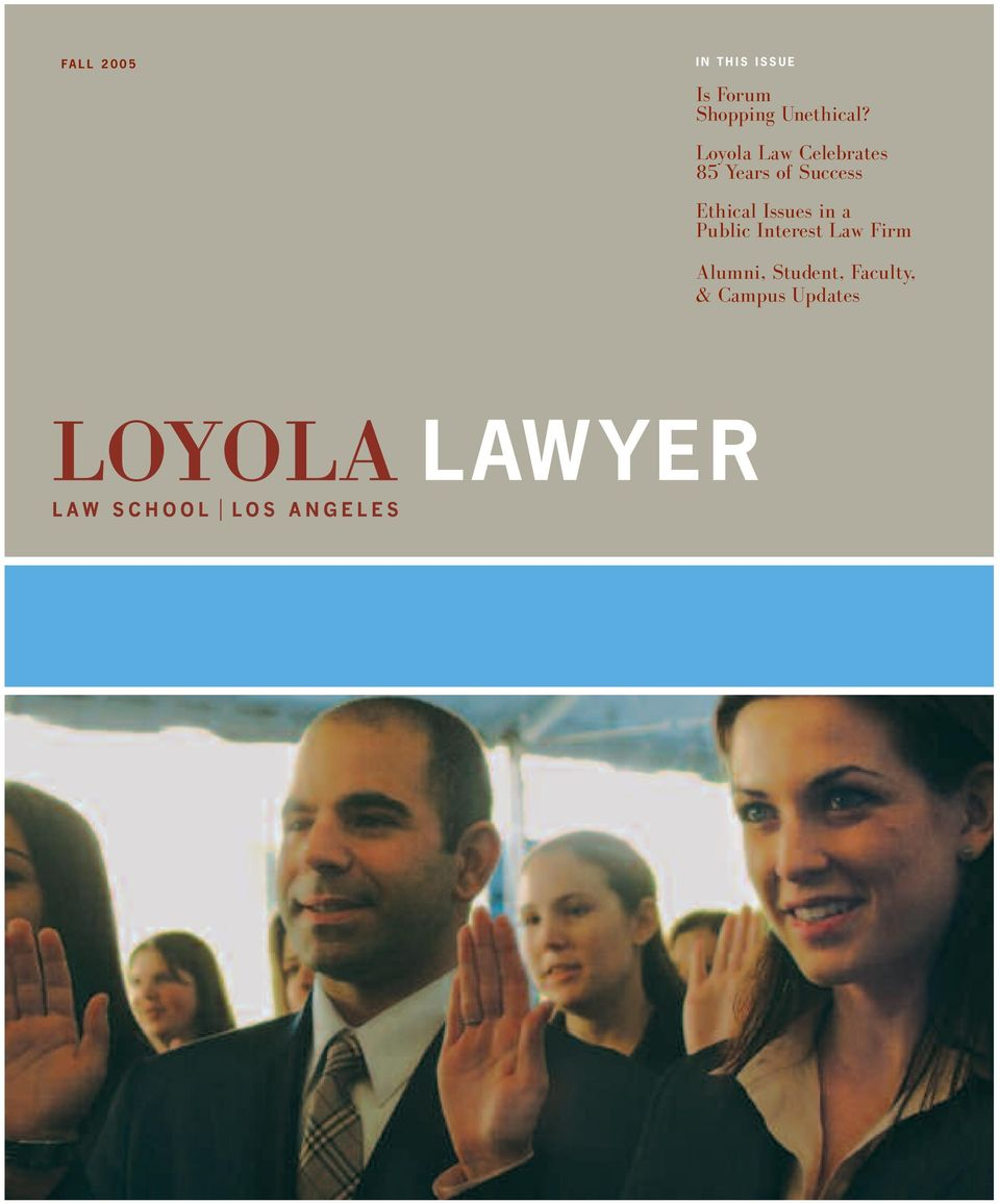 Loyola Law Celebrates 85 Years of Success