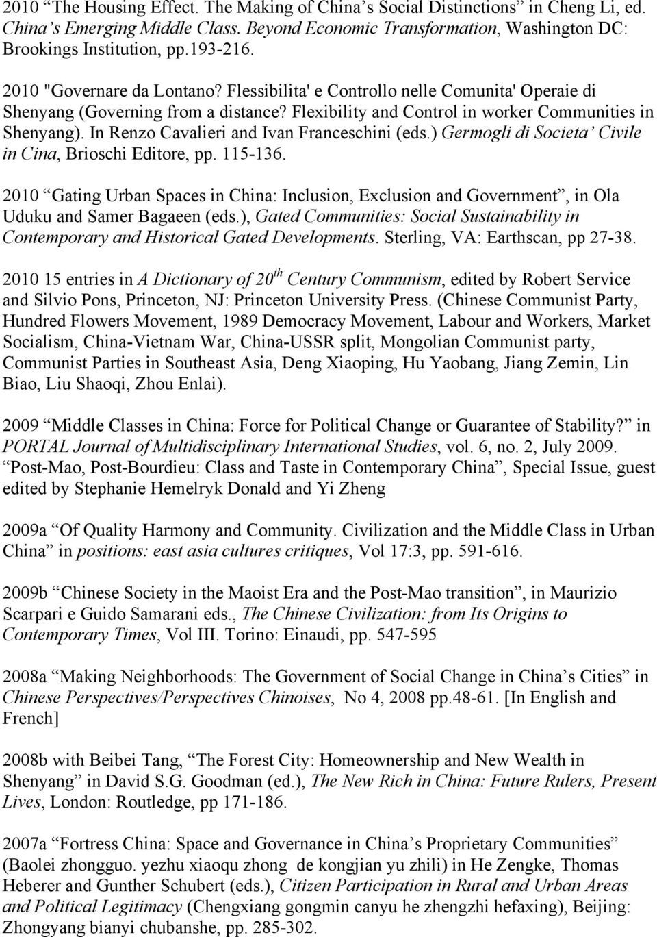 In Renzo Cavalieri and Ivan Franceschini (eds.) Germogli di Societa Civile in Cina, Brioschi Editore, pp. 115-136.