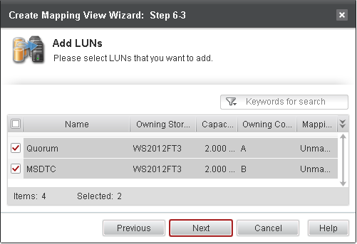 Step 5 On the Add LUNs page of Create Mapping View Wizard, select the LUNS to add to this host mapping view, then click Next button; Step 6 On the Add Snapshots page of Create Mapping View Wizard,