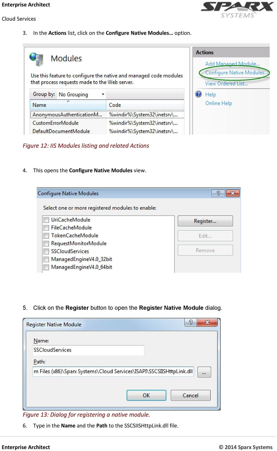Figure 13: Configure Native Modules dialog 5.