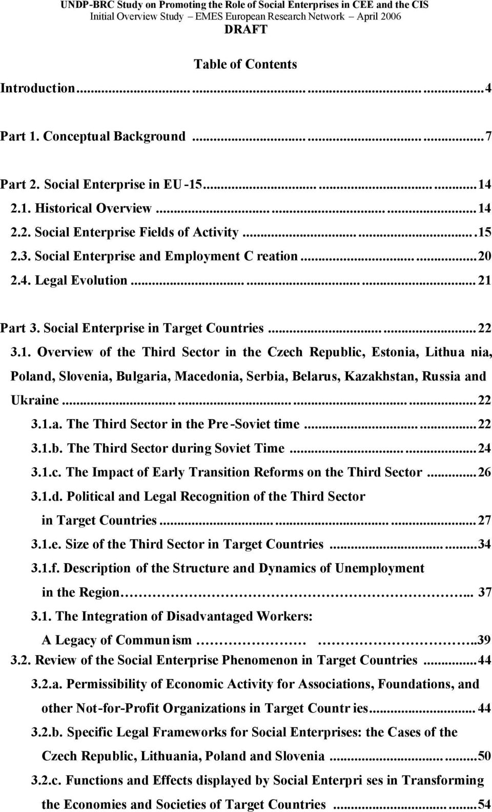 Part 3. Social Enterprise in Target Countries...22 3.1.