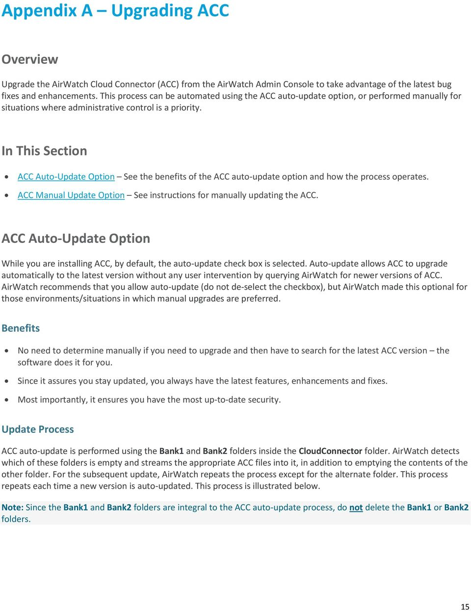 In This Section ACC Auto-Update Option See the benefits of the ACC auto-update option and how the process operates. ACC Manual Update Option See instructions for manually updating the ACC.