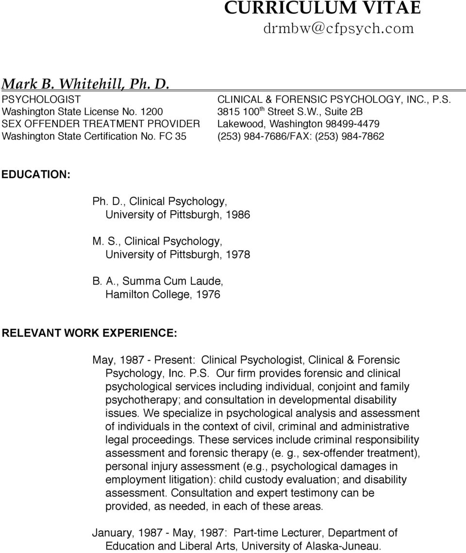 mark b whitehill ph d clinical forensic psychology inc summa cum laude hamilton college 1976 relevant work experience 1987