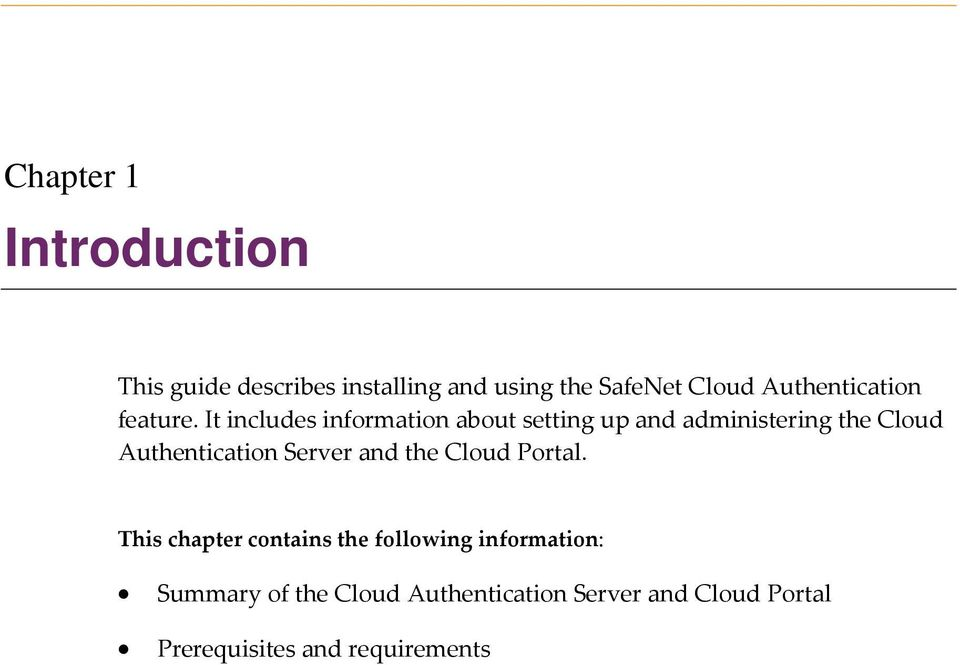 It includes information about setting up and administering the Cloud Authentication