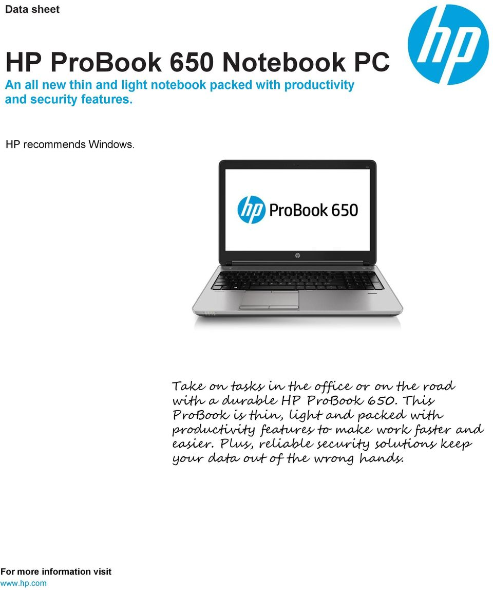 This ProBook is thin, light and packed with productivity features to make work faster and easier.