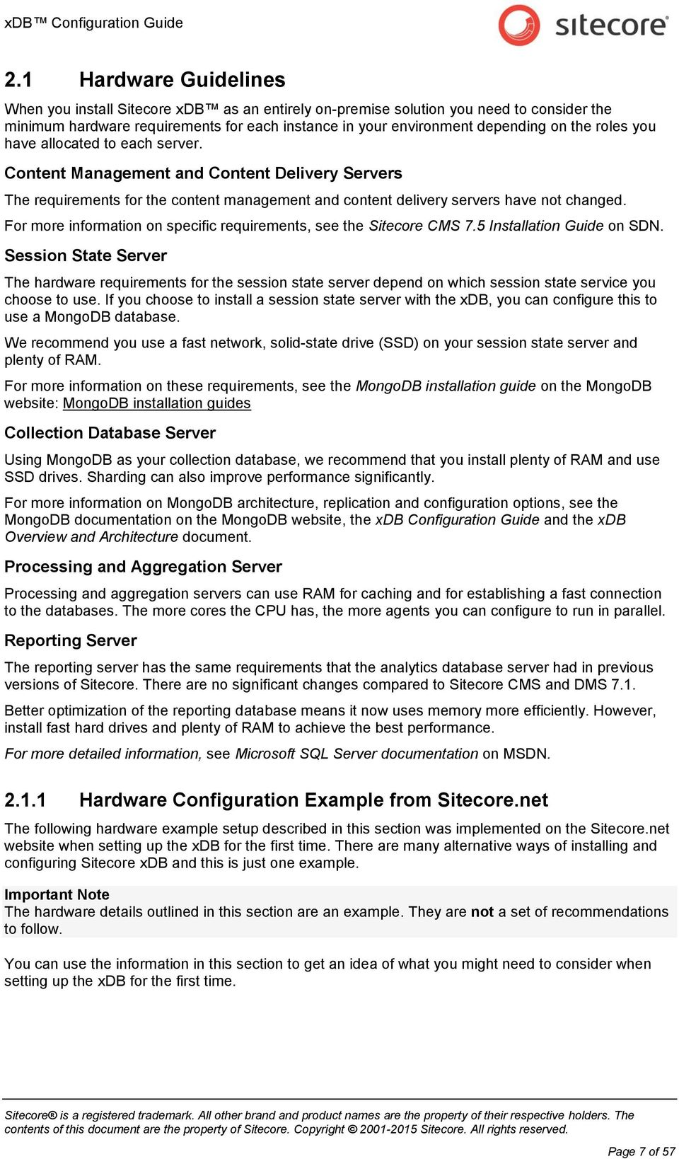 allcated t each server. Cntent Management and Cntent Delivery Servers The requirements fr the cntent management and cntent delivery servers have nt changed.