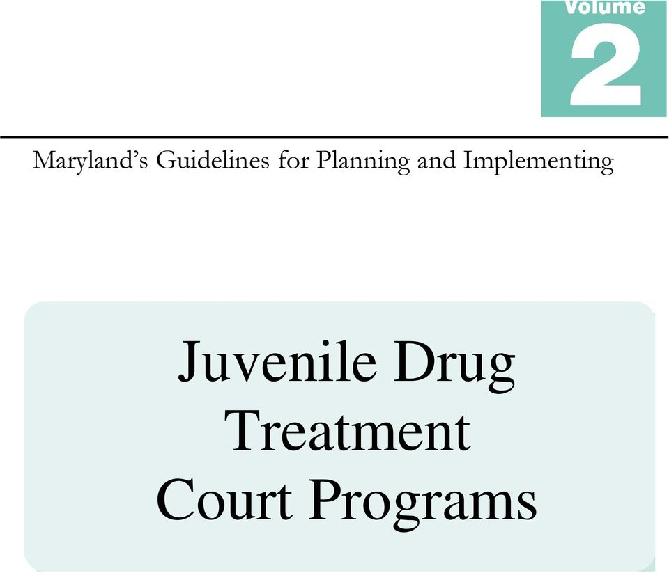 Implementing Juvenile