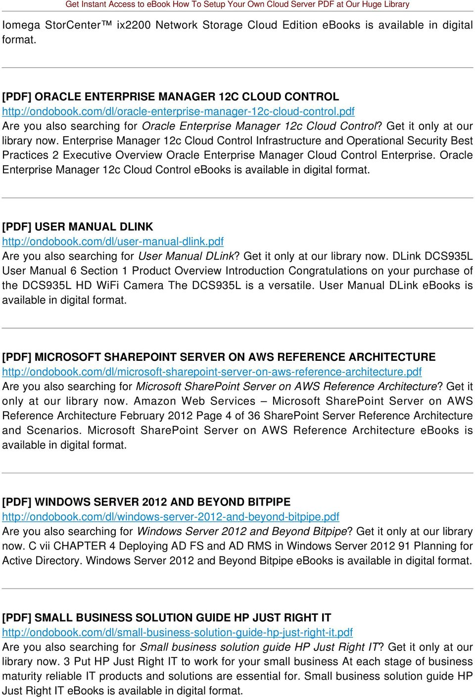 Enterprise Manager 12c Cloud Control Infrastructure and Operational Security Best Practices 2 Executive Overview Oracle Enterprise Manager Cloud Control Enterprise.