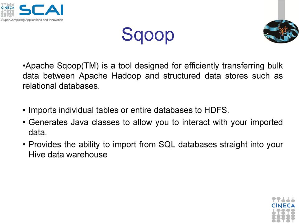 Imports individual tables or entire databases to HDFS.