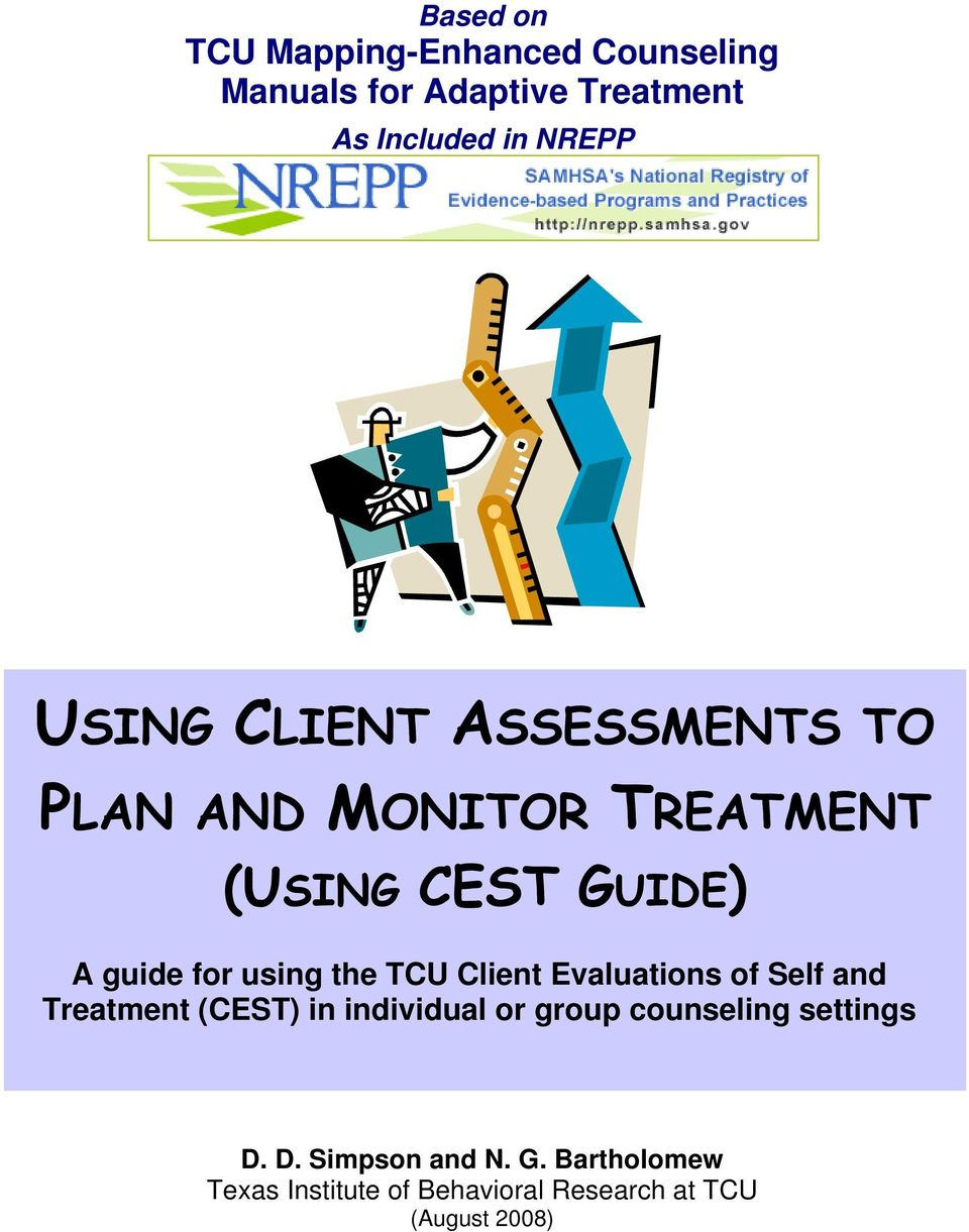 the TCU Client Evaluations of Self and Treatment (CEST) in individual or group counseling