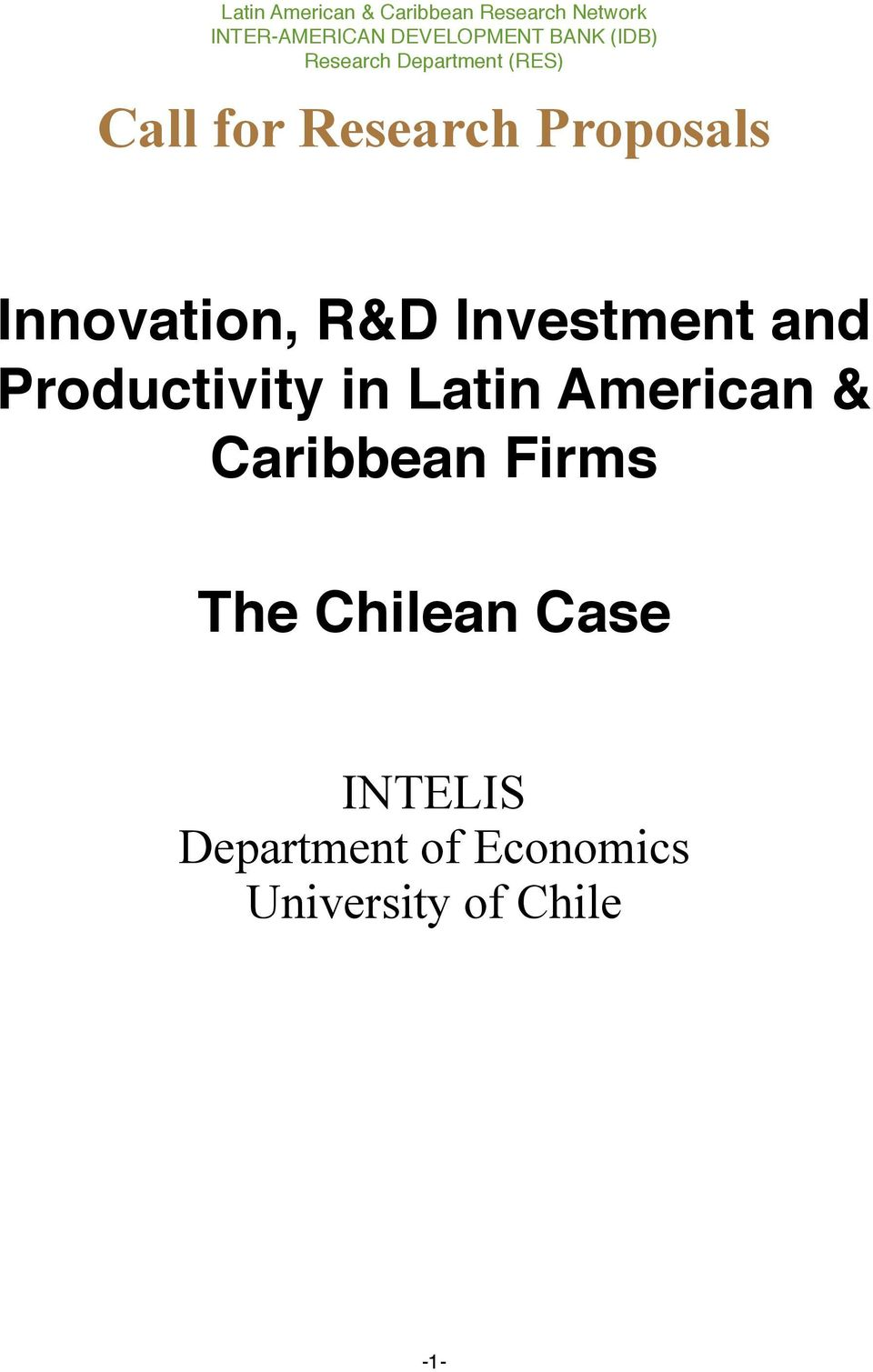 Innovation, R&D Investment and Productivity in Latin American &