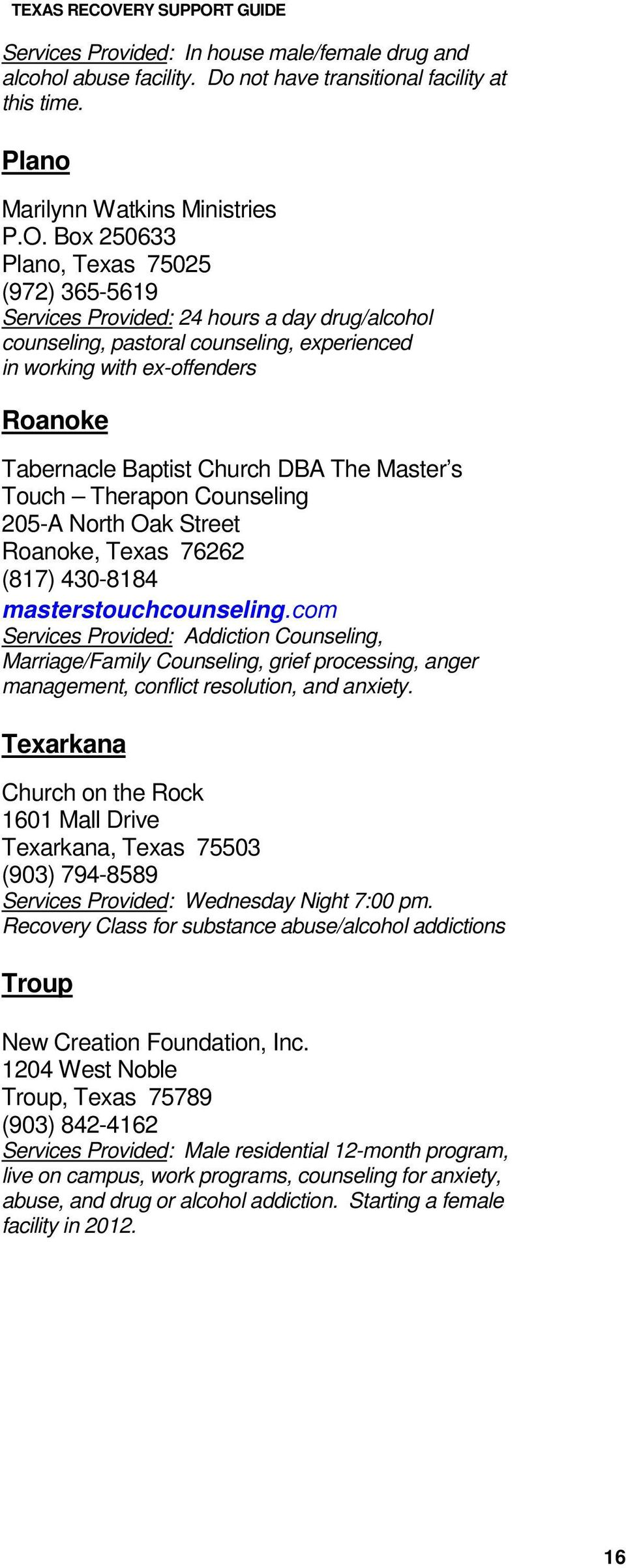 DBA The Master s Touch Therapon Counseling 205-A North Oak Street Roanoke, Texas 76262 (817) 430-8184 masterstouchcounseling.
