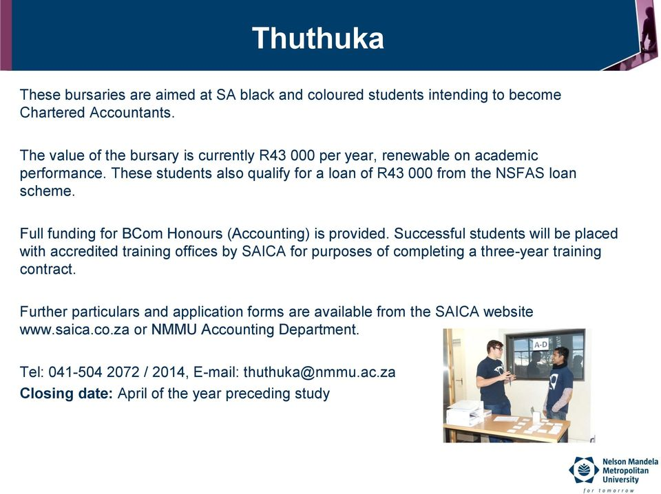 Full funding for BCom Honours (Accounting) is provided.