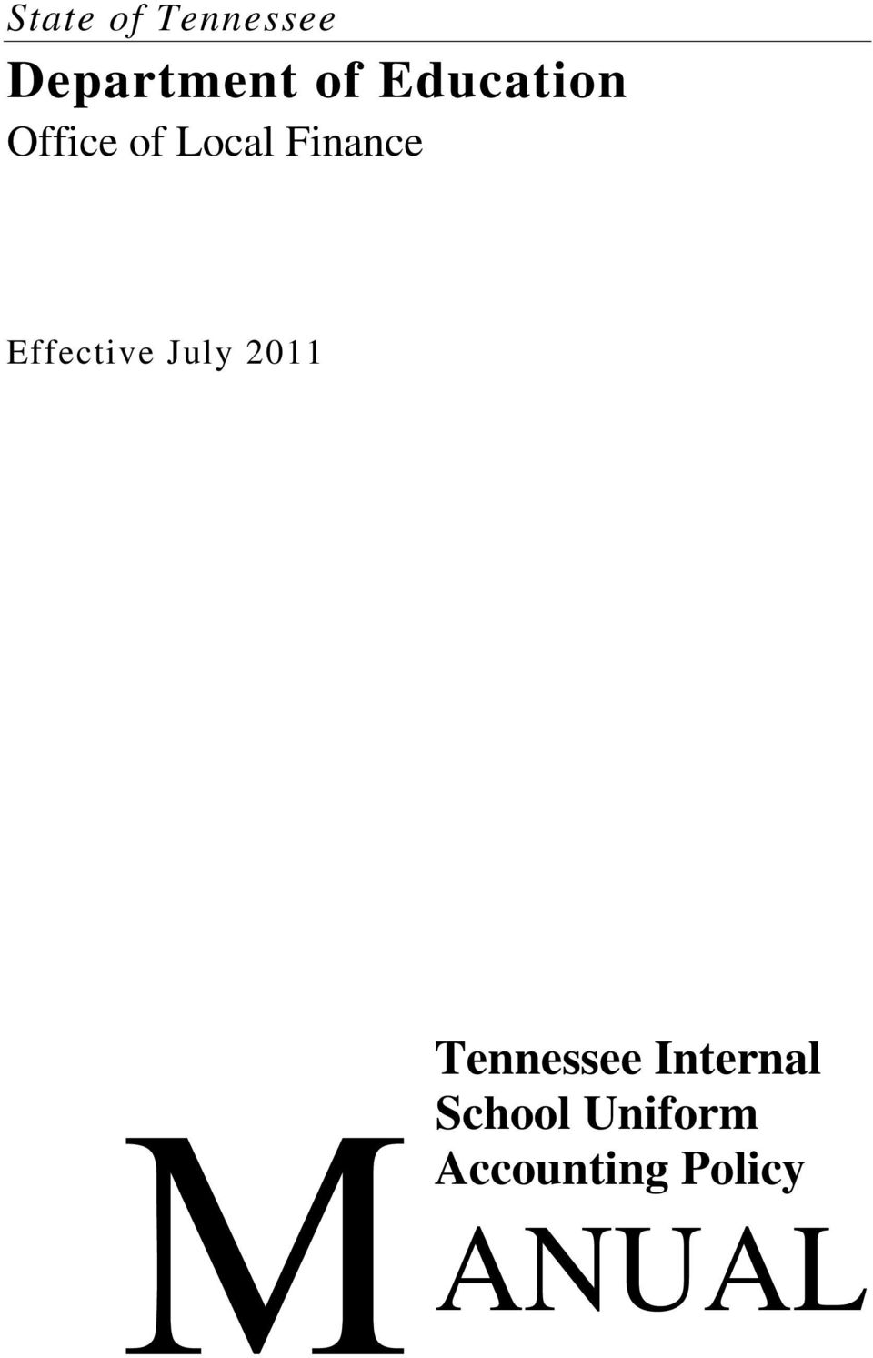 Effective July 2011 Tennessee