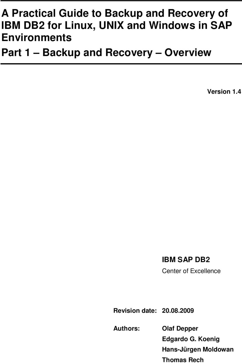 Version 1.4 IBM SAP DB2 Center of Excellence Revision date: 20.08.