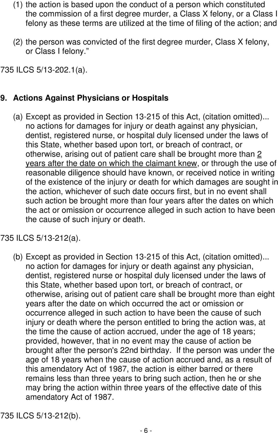 Actions Against Physicians or Hospitals (a) Except as provided in Section 13-215 of this Act, (citation omitted).