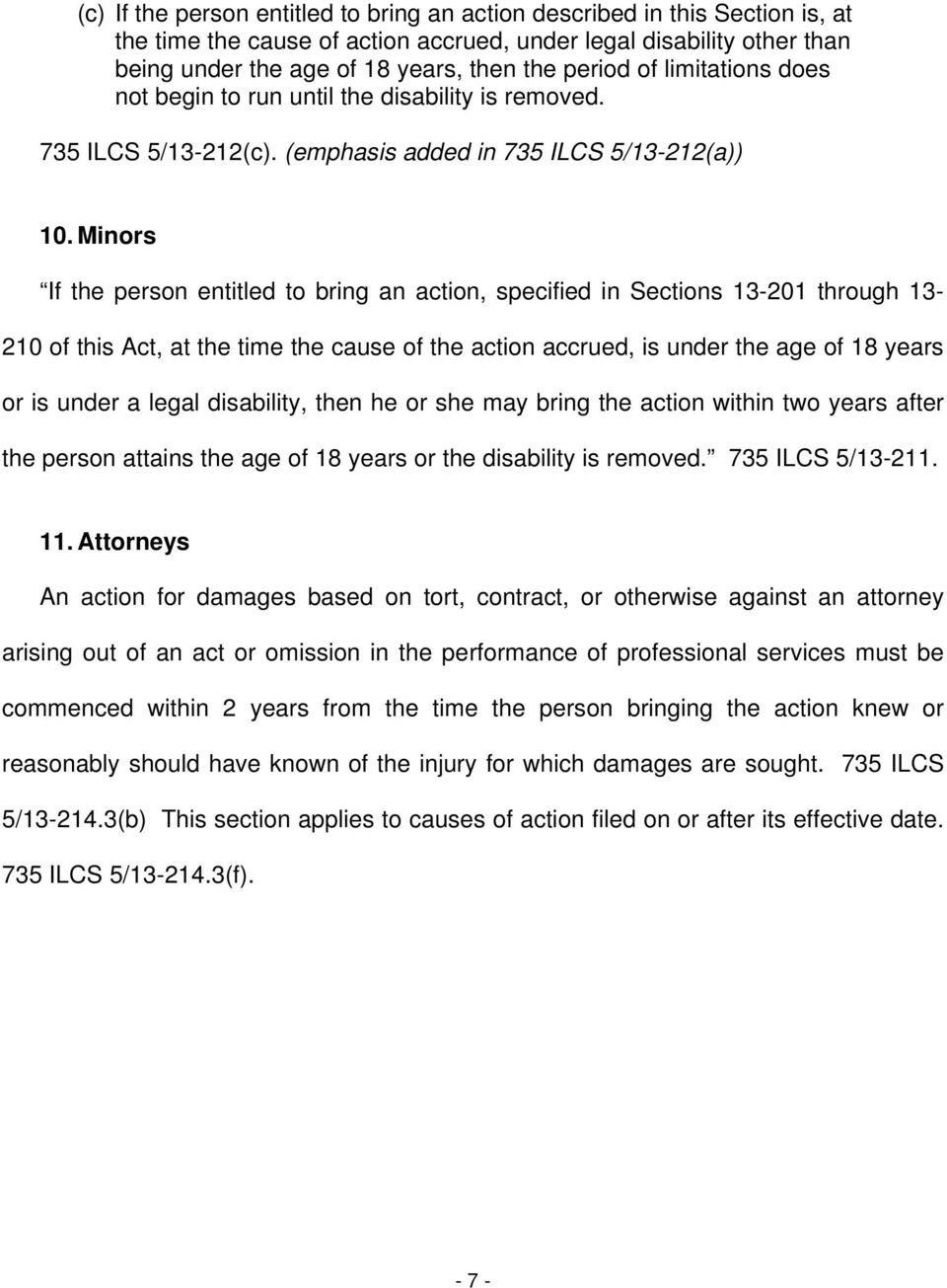 Minors If the person entitled to bring an action, specified in Sections 13-201 through 13-210 of this Act, at the time the cause of the action accrued, is under the age of 18 years or is under a