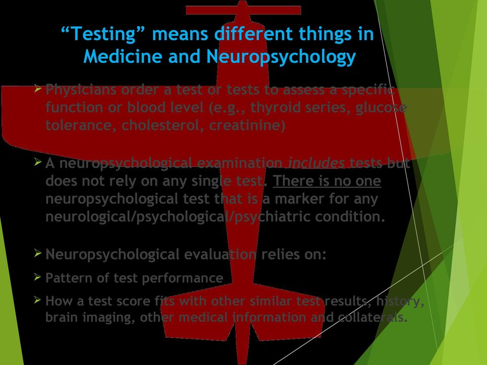 in Medicine and Neuropsychology
