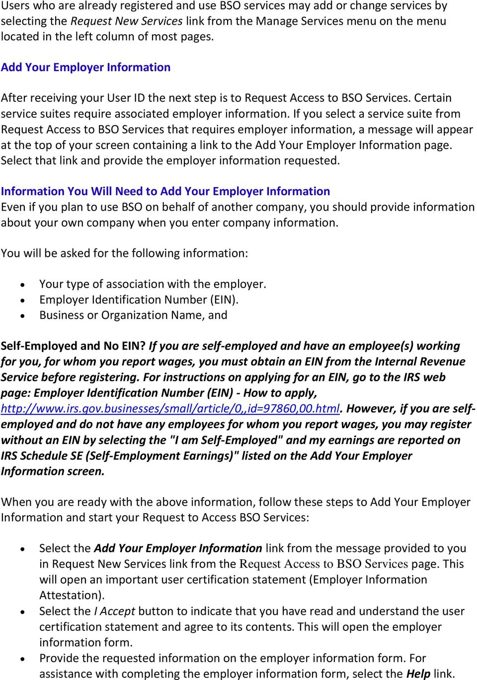 If you select a service suite from Request Access to BSO Services that requires employer information, a message will appear at the top of your screen containing a link to the Add Your Employer