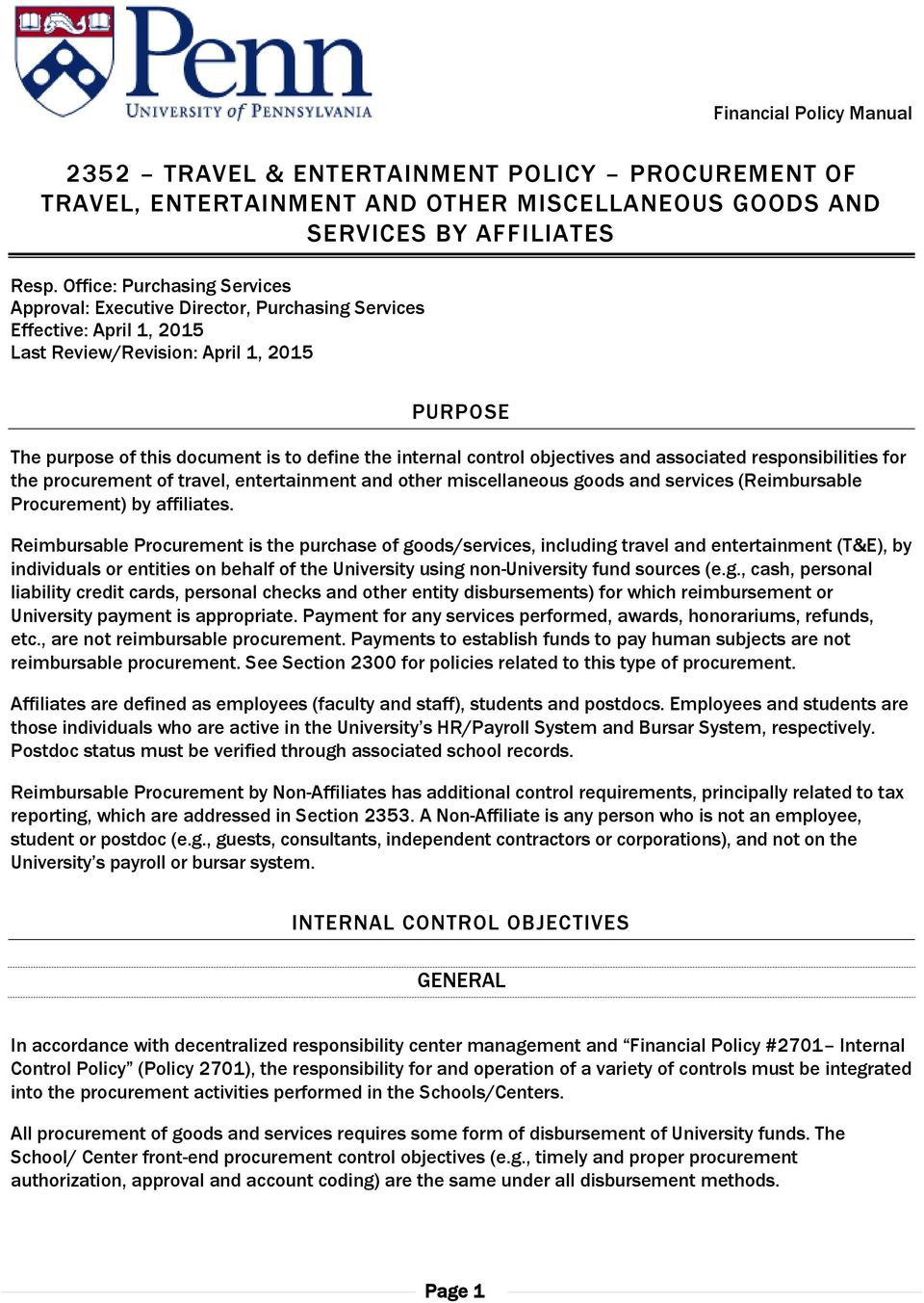 internal control objectives and associated responsibilities for the procurement of travel, entertainment and other miscellaneous goods and services (Reimbursable Procurement) by affiliates.