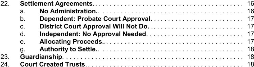 District Court Approval Will Not Do.... 17 d.