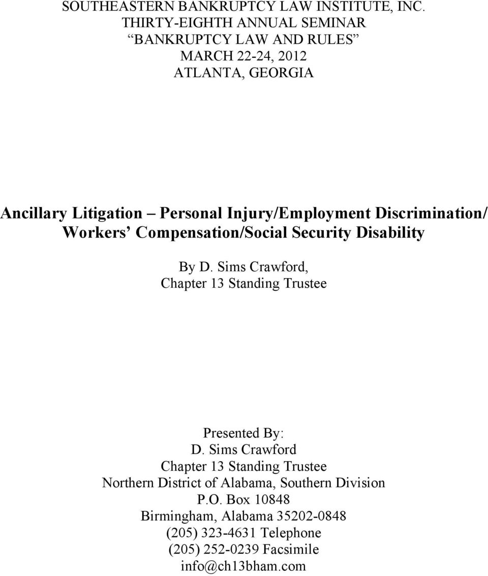 Injury/Employment Discrimination/ Workers Compensation/Social Security Disability By D.