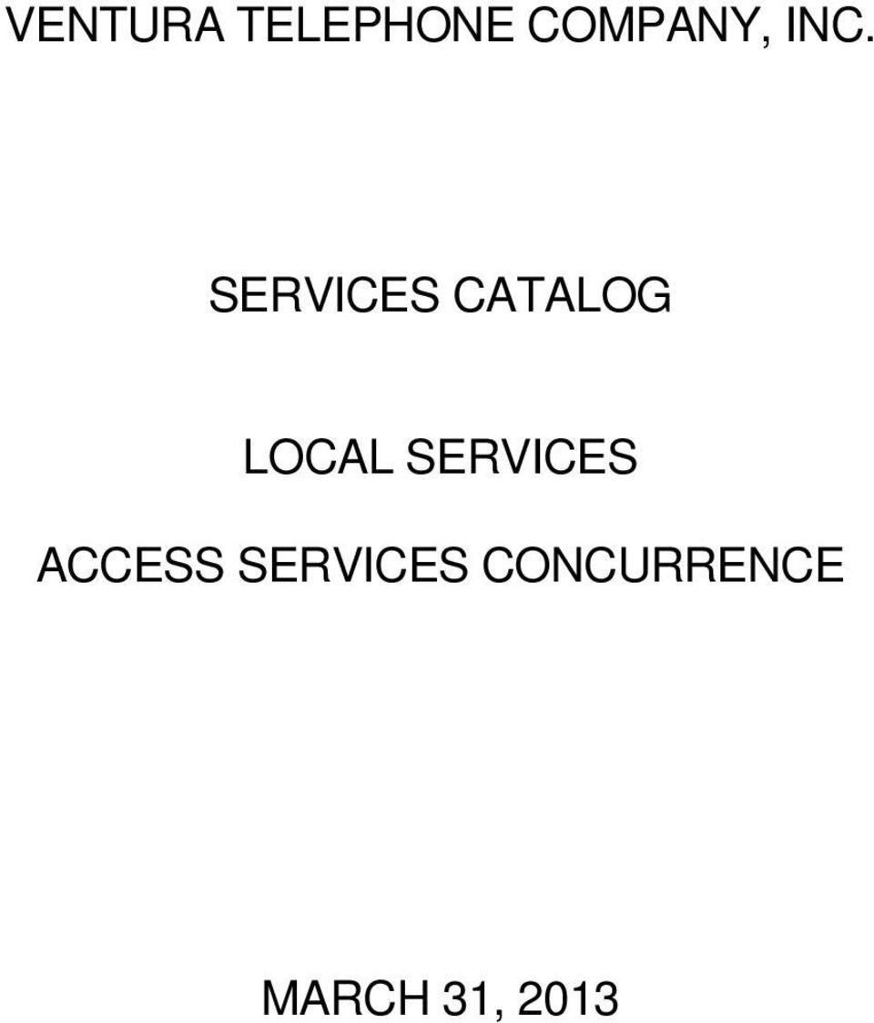 LOCAL SERVICES ACCESS