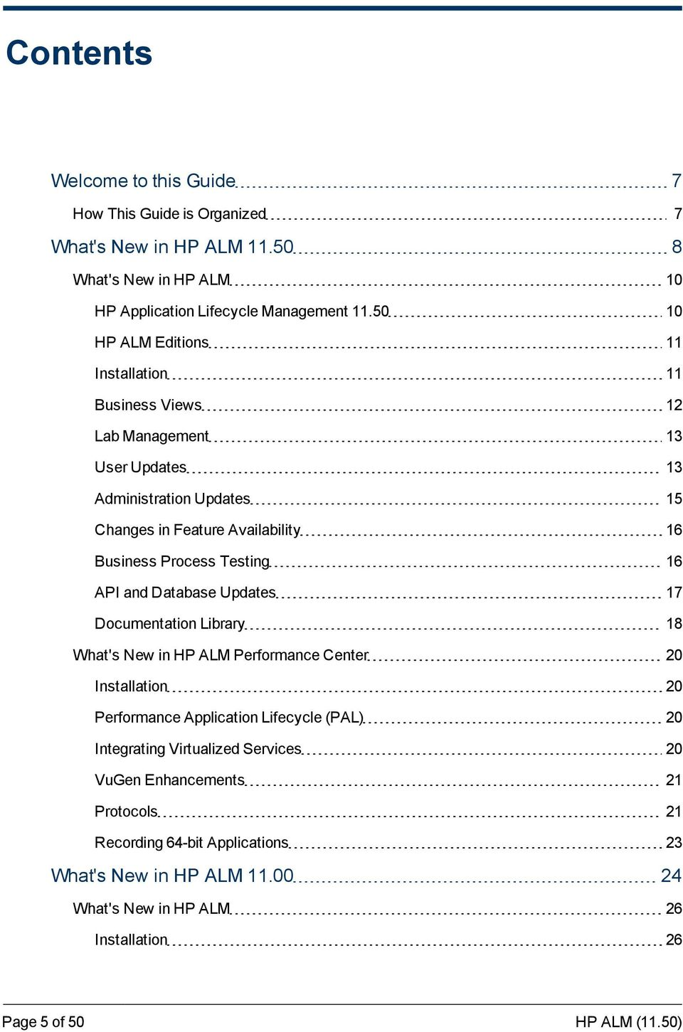 Process Testing 16 API and Database Updates 17 Documentation Library 18 What's New in HP ALM Performance Center 20 Installation 20 Performance Application Lifecycle
