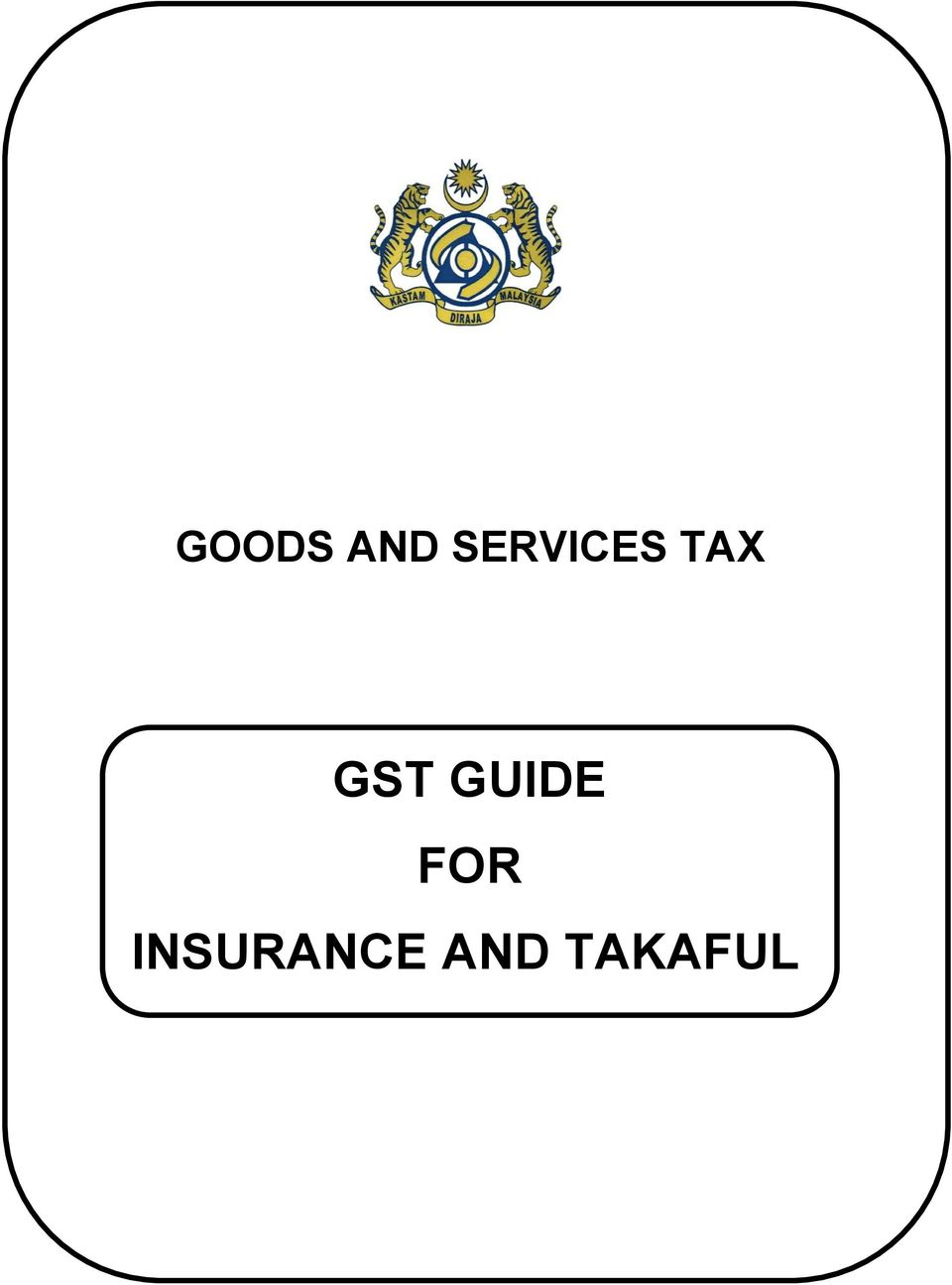 GST GUIDE FOR